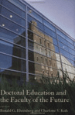 Doctoral Education and the Faculty of the Future book cover