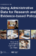 Handbook on Using Administrative Data for Research and Evidence-Based Policy