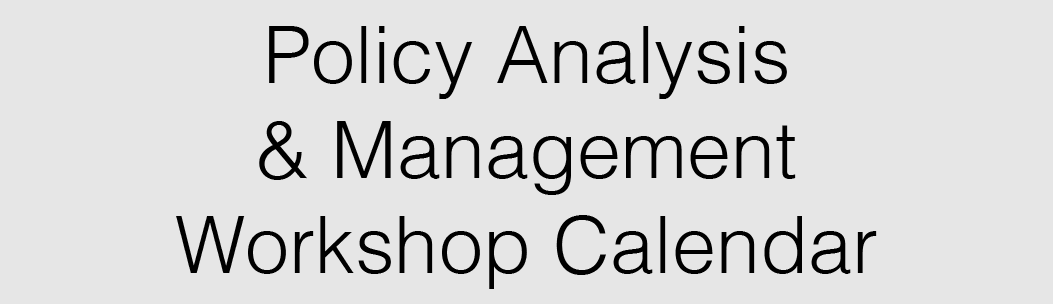 Link to CU Event Calendar View of All Policy Analysis & Management Workshops