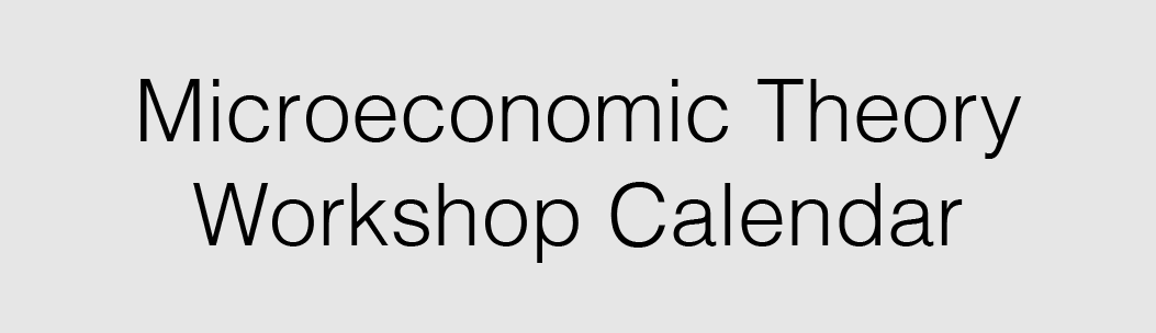 Link to CU Event Calendar View of All Microeconomics Workshops