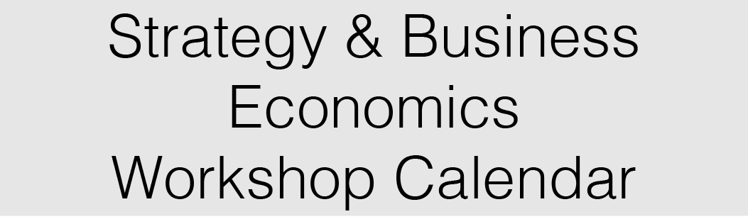 Strategy & Business Economics workshop calendar via Cornell Events